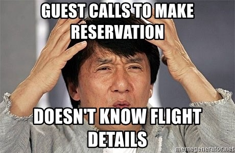 Jackie Chan - guest calls to make reservation doesn't know flight details