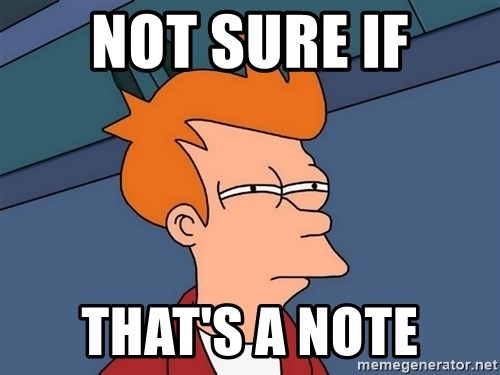 Futurama Fry - Not sure if that's a note