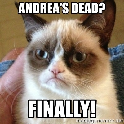 Grumpy Cat  - ANDREA'S Dead? Finally!