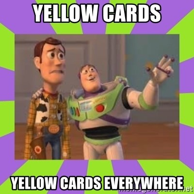 X, X Everywhere  - Yellow cards Yellow cards everywhere