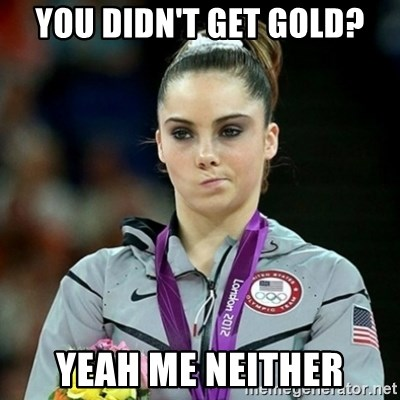 Not Impressed McKayla - You didn't Get gold? Yeah me neither