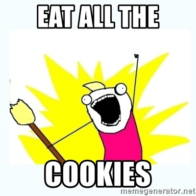 All the things - EAT ALL THE COOKIES