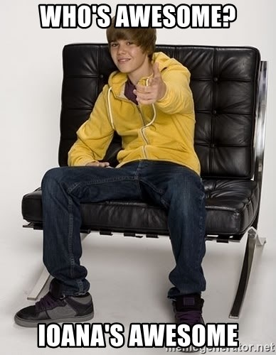 Justin Bieber Pointing - WHO'S AWESOME? IOANA'S AWESOME