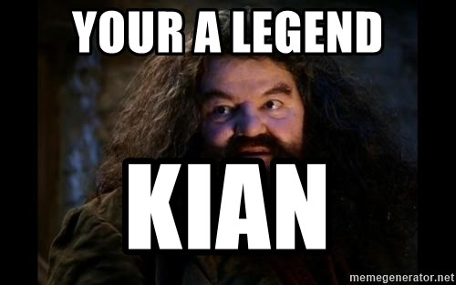Yer A Wizard Harry Hagrid - Your a legend kian