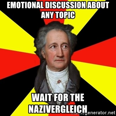 Germany pls - emotional discussion about any topic wait for the nazivergleich
