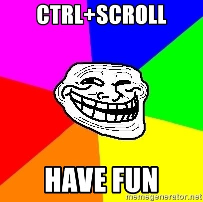 Trollface - ctrl+scroll have fun