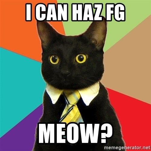 Business Cat - I can haz FG MEOW?