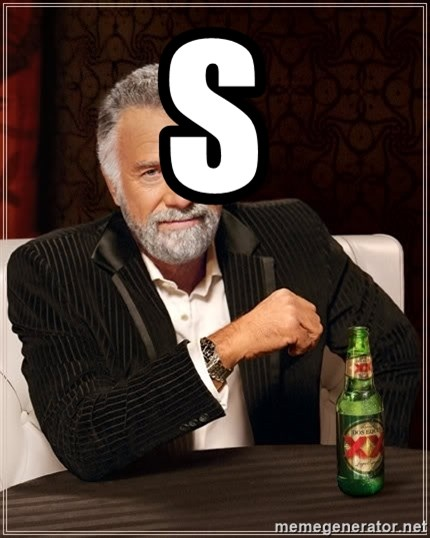 The Most Interesting Man In The World - s