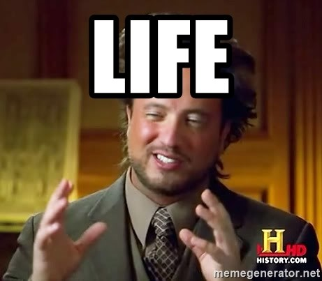 Ancient Aliens - LIFE