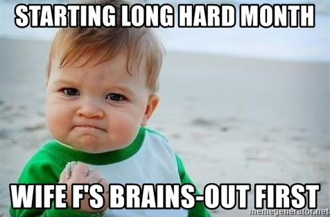 fist pump baby - Starting Long Hard Month Wife F's Brains-out First