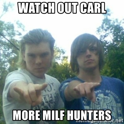 god of punk rock - Watch out Carl More milF hunters