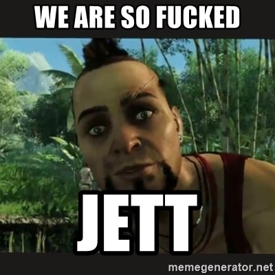 Vaas Confides With You - WE ARE SO FUCKED JETT