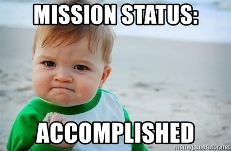 fist pump baby - Mission statUs: Accomplished