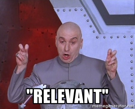 "Dr. Evil Air Quotes -  ""Relevant"""