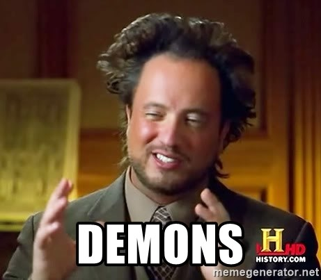 Ancient Aliens -  Demons