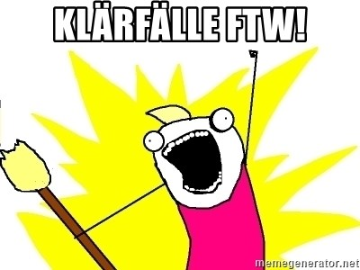 X ALL THE THINGS - Klärfälle ftw!