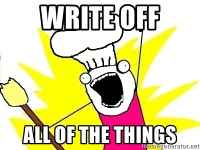 BAKE ALL OF THE THINGS! - write off all of the things