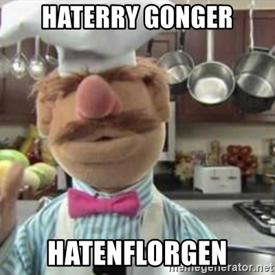swedish chef - Haterry gonger hatenflorgen