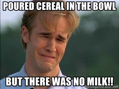 James Van Der Beek - Poured cereal in the bowl but there was no milk!!