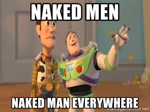 X, X Everywhere  - naked men naked man everywhere