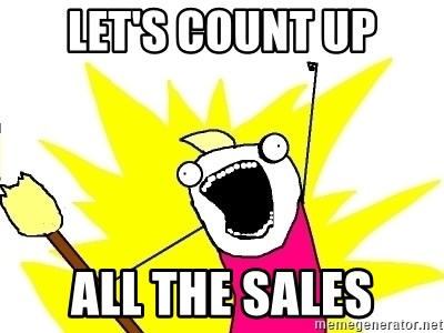 X ALL THE THINGS - let's count up all the sales