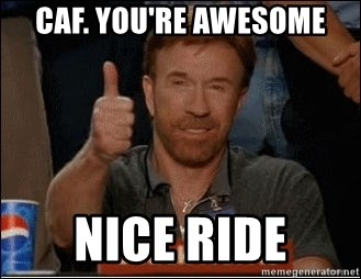 Chuck Norris Approves - caf. you're awesome nice ride