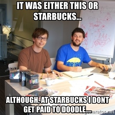 Naive Junior Creatives - it was either this or starbucks... although, at starbucks i dont get paid to doodle....