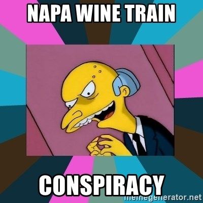 Mr. Burns - Napa wine train conspiracy