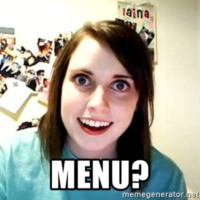 Overly Attached Girlfriend 2 -  Menu?