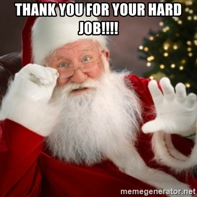 Santa claus - Thank you for your hard job!!!!