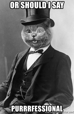 Monocle Cat - Or should I say PurrrfessionaL