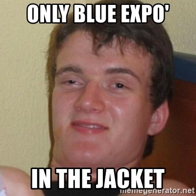 Stoner Stanley - ONLY BLUE EXPO' IN THE JACKET