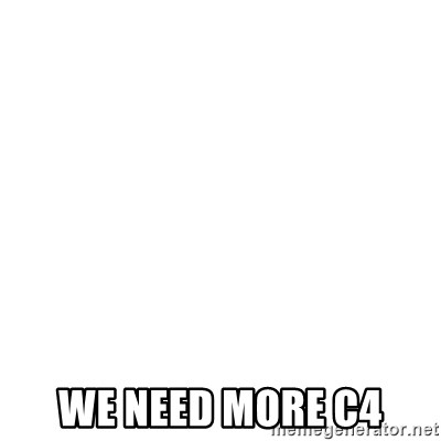 Blank Template -  WE NEED MORE C4