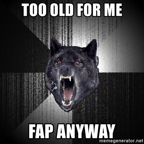 Insanity Wolf - TOO OLD FOR ME FAP ANYWAY