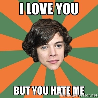 Harry 11 - I love you But you hate me