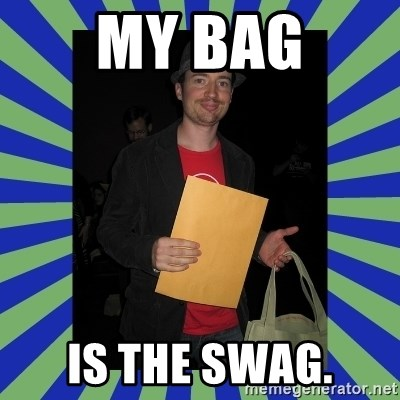 Swag fag chad costen - MY BAG IS THE SWAG.