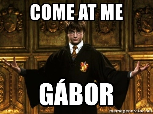 Harry Potter Come At Me Bro - come at me gábor