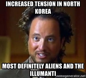 Ancient Aliens - increased tension in North Korea most definitely aliens and the illumanti