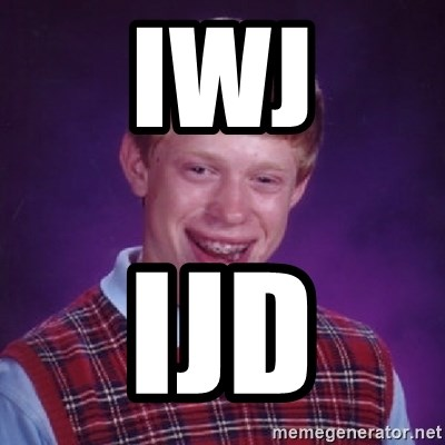 Bad Luck Brian - iwj ijd