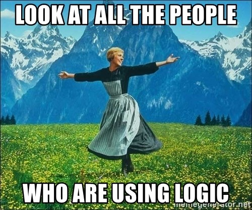 Look at all the things - look at all the people who are using logic