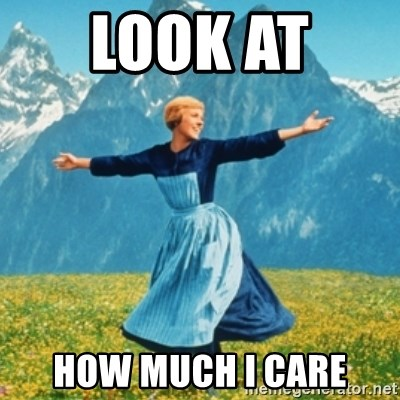 Sound Of Music Lady - Look at  How much I care