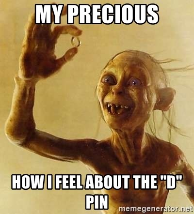 "Gollum with ring - my precious how i feel about the ""d"" pin"