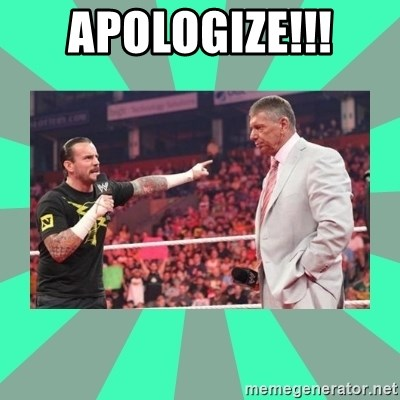 CM Punk Apologize! - APOLOGIZE!!!