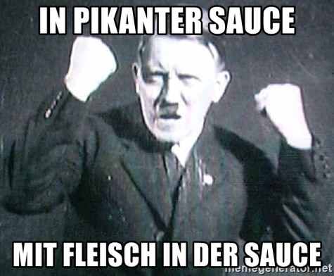 Successful Hitler - IN PIKANTER SAUCE MIT FLEISCH IN DER SAUCE