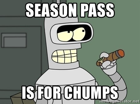 Typical Bender - Season pass is for chumps