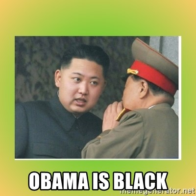 kim joung -  Obama is black
