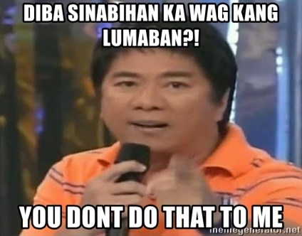 willie revillame you dont do that to me - DIBA SINABIHAN KA WAG KANG LUMABAN?! YOU DONT DO THAT TO ME