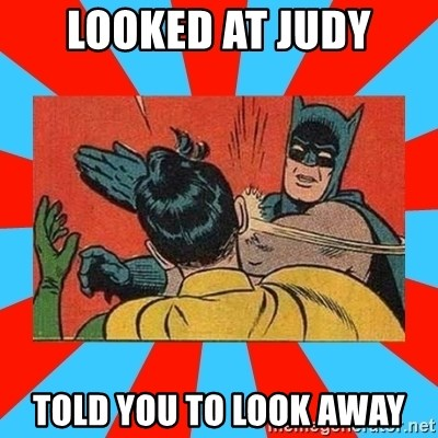 Batman Bitchslap - looked at judy told you to look away