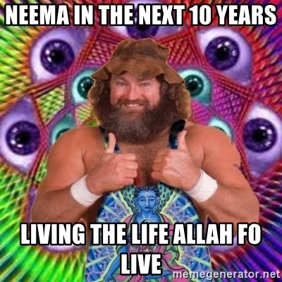PSYLOL - neema in the next 10 years living the life allah fo live