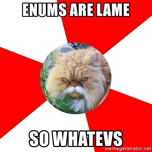 Diabetic Cat - enums are lame SO WHATEVS